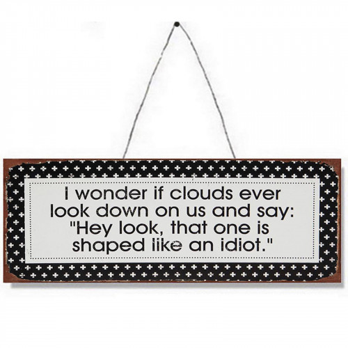 Cloud Joke Metal Plaque PH1527