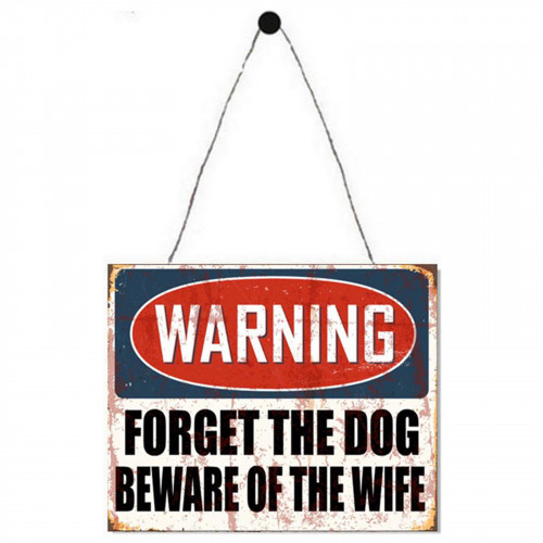 No.PH1605 Warning Beware Of The Wife Plaque - 25 x 20cm