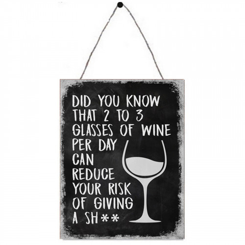 No.PH1703 Wine Can Reduce The Risk Of Giving A Sh** Plaque - 25 x 33cm